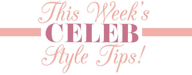 CelebStyleTips1
